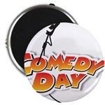 Comedy Day! Magnets