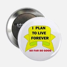 LIVE FOREVER Button