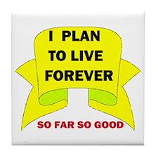 LIVE FOREVER Tile Coaster