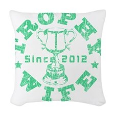 Trophy Wife Since 2012 G Woven Throw Pillow