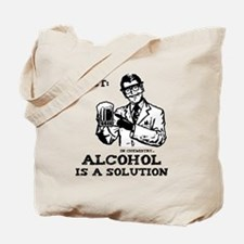 alcoholisasolution Tote Bag