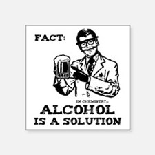 "alcoholisasolutionEXTRAS Square Sticker 3"" x 3"""