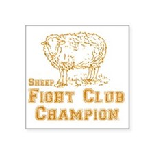 "sheep fight club gold Square Sticker 3"" x 3"""