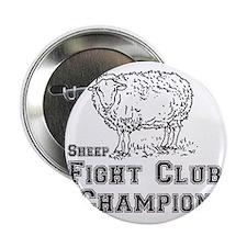 "sheep fight club 2.25"" Button"