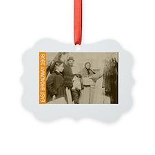 East Broadway 1908 Ornament