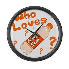 Who-Loves-Orange-Soda Large Wall Clock