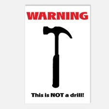 not a drill - white backg Postcards (Package of 8)