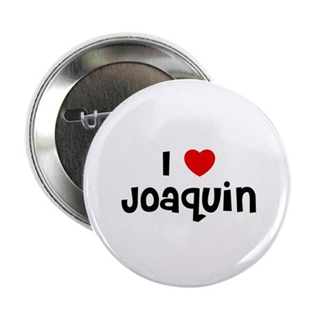 "I * Joaquin 2.25"" Button (10 pack)"