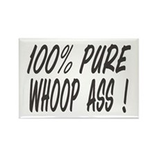 100% PURE WHOOP ASS Rectangle Magnet