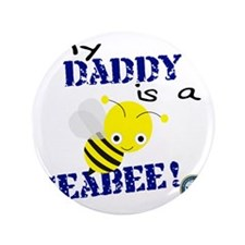 "Daddy is a Seabee 3.5"" Button"