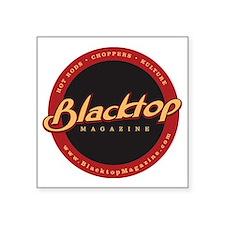 """BlacktopT-2 Square Sticker 3"""" x 3"""""""