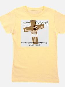 Happy Easter Jesus! Girl's Tee