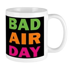 Bad Air Day Mug