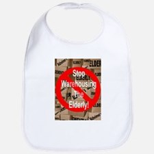 Stop Warehousing The Elderly Bib