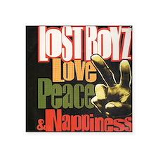 """lost_boyz-love._peace_nappi Square Sticker 3"""" x 3"""""""