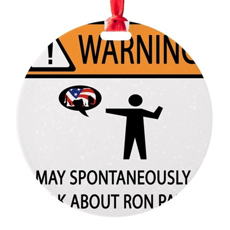 WARNING RON PAUL Round Ornament