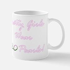 Pretty Girls Wear Twenty Pearls Mug