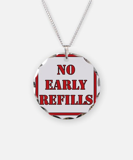 No-Early-Refills Necklace