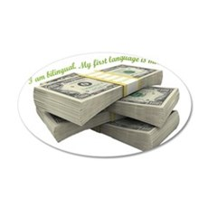 I love money 35x21 Oval Wall Decal