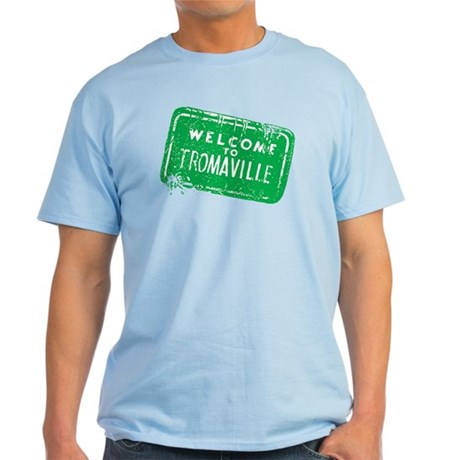 Welcome to Tromaville Light T-Shirt