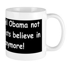 anti Obama someone tell obamad Mug