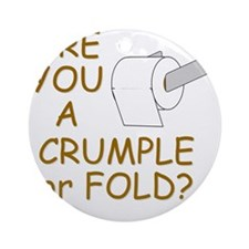 crumple or fold Round Ornament
