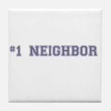 #1 Neighbor Tile Coaster