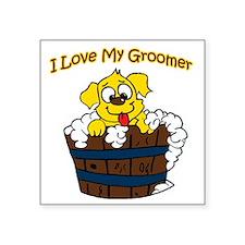 "I love my groomer copy Square Sticker 3"" x 3"""