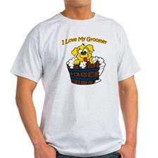I love my groomer copy T-Shirt