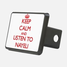 Keep Calm and listen to Nayeli Hitch Cover