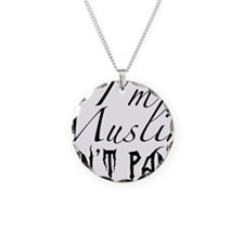 Im Muslim DONT PANIC Necklace