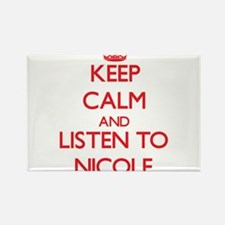 Keep Calm and listen to Nicole Magnets