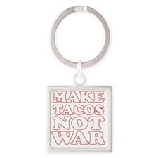 Make Tacos Not War Apron Square Keychain