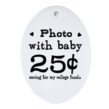 25 Cents Photo with Baby Ornament (Oval)