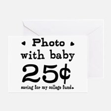25 Cents Photo with Baby Greeting Card