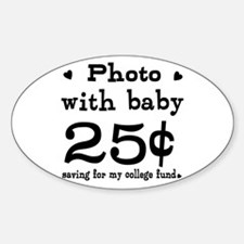 25 Cents Photo with Baby Sticker (Oval)
