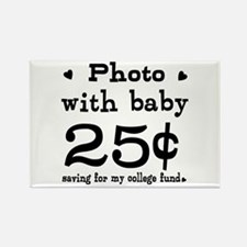 25 Cents Photo with Baby Rectangle Magnet