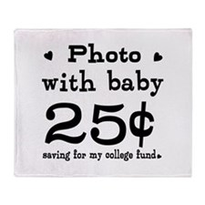 25 Cents Photo with Baby Throw Blanket