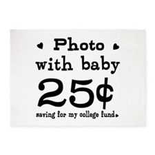 25 Cents Photo with Baby 5'x7'Area Rug
