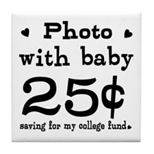 25 Cents Photo with Baby Tile Coaster