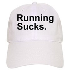Running Sucks Baseball Cap