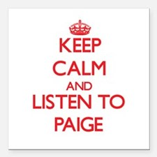 Keep Calm and listen to Paige Square Car Magnet 3""