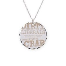 dirty-liberals-light Necklace