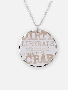 dirty-liberals-light Necklace