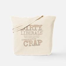 dirty-liberals-light Tote Bag