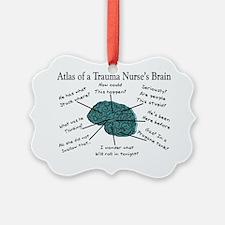 Atlas of a Trauma Nurses Brain Ornament