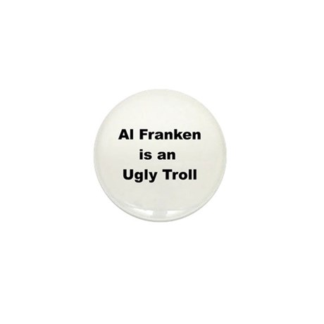 Al Franken, Ugly troll Mini Button (10 pack)