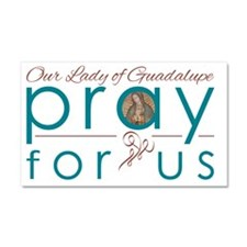 Our Lady of Guadalupe: Pray for Us Car Magnet 20 x