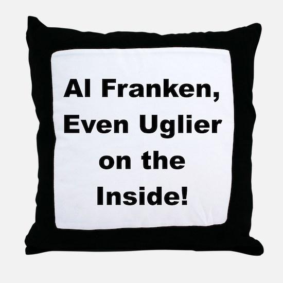 Al Franken, Uglier on the Inside Throw Pillow