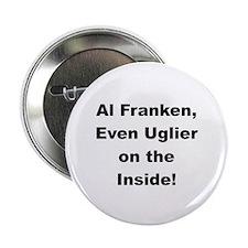 Al Franken, Uglier on the Inside Button